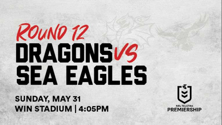 Dragons v Sea Eagles