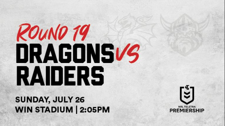 CANCELLED Dragons v Raiders