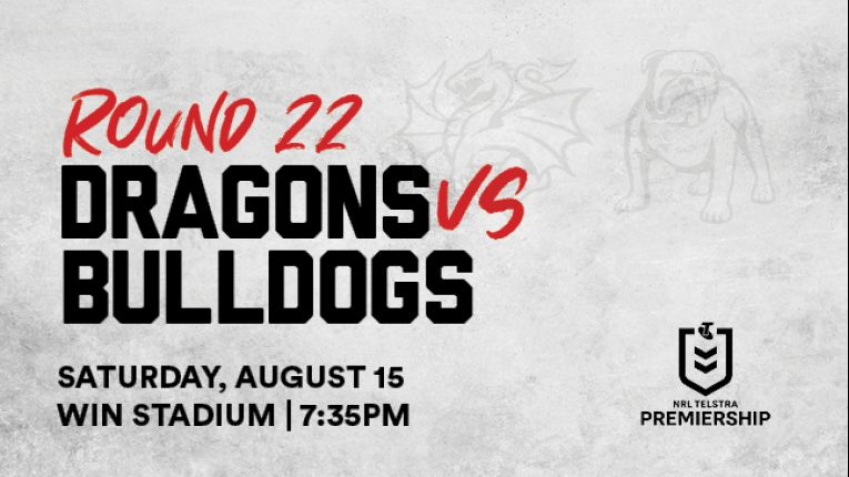 CANCELLED Dragons v Bulldogs